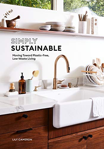 Simply Sustainable: Moving Toward Plastic-Free, Low-Waste Living