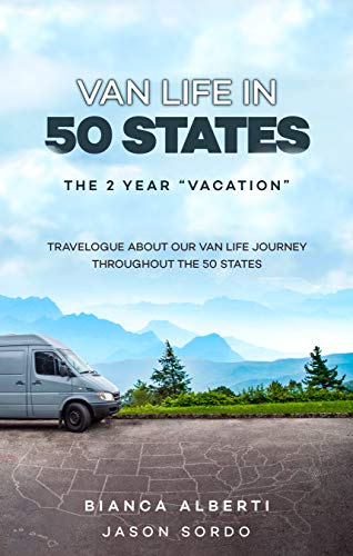 Van Life in 50 States: The 2 Year 'Vacation'