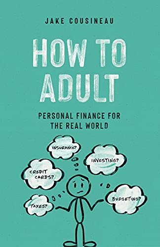 How to Adult: Personal Finance for the Real World