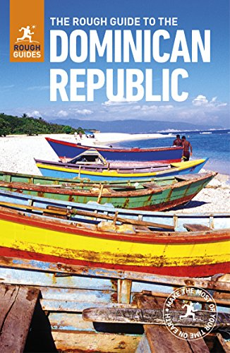 The Rough Guide to the Dominican Republic (Travel Guide) (Rough Guides)
