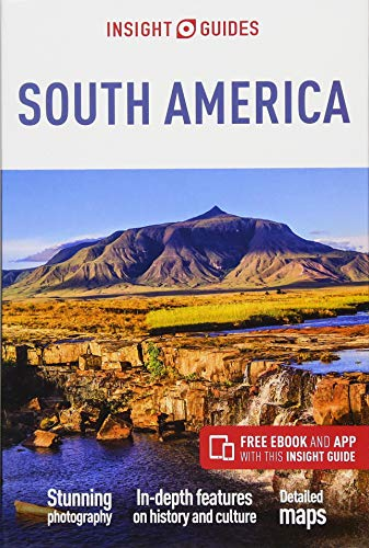 Insight Guides South America (Travel Guide with Free eBook)