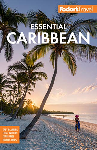 Fodor's Essential Caribbean (Full-color Travel Guide)