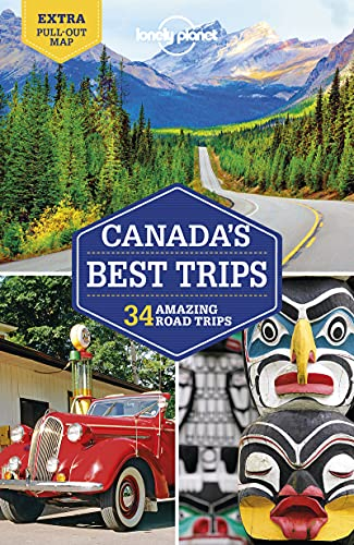 Lonely Planet Canada's Best Trips 1 (Travel Guide)
