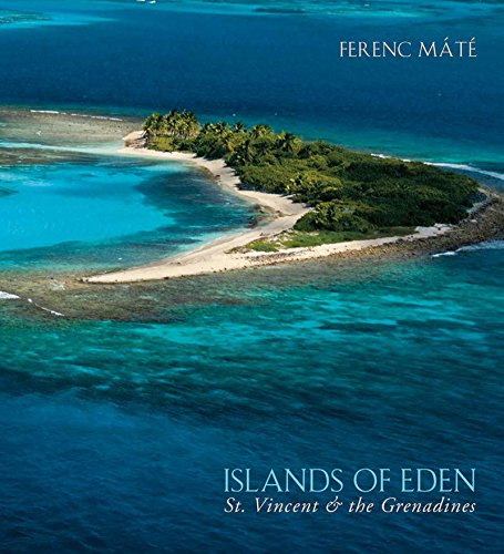 Islands of Eden: St.Vincent and the Grenadines