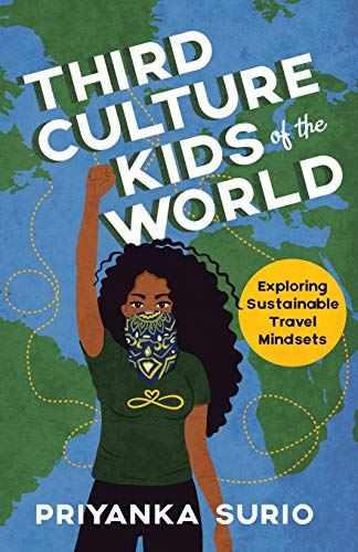 Third Culture Kids of the World: Exploring Sustainable Travel Mindsets